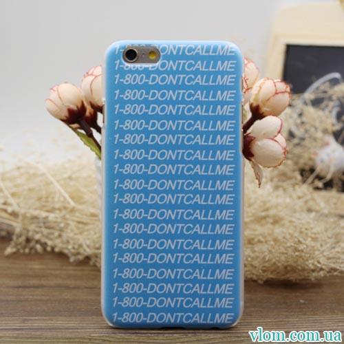 Чохол Dontcallme на Iphone 6/6s