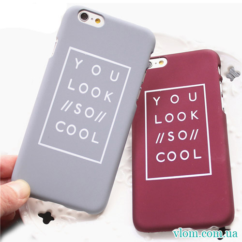 Чохол You Look So Cool for iPhone 6/6s